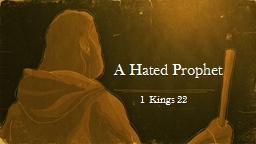 A Hated Prophet