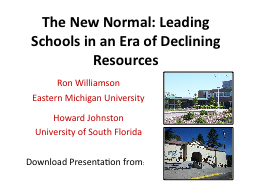 The New Normal: Leading Schools in an Era of Declining Reso