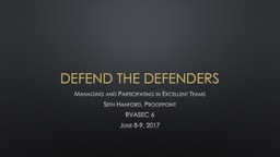 Defend the Defenders PowerPoint PPT Presentation