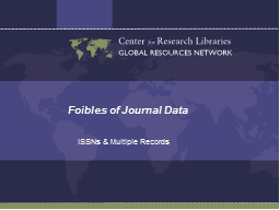 Foibles of Journal Data