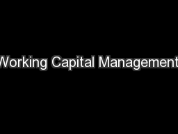 Working Capital Management: PowerPoint PPT Presentation