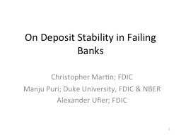 On Deposit Stability in Failing Banks PowerPoint PPT Presentation