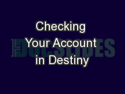 Checking Your Account in Destiny