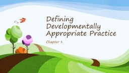 Defining Developmentally Appropriate Practice