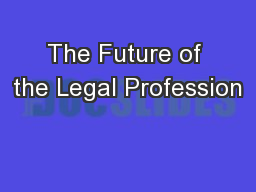 The Future of the Legal Profession