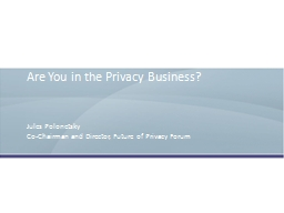 Are You in the Privacy Business? PowerPoint PPT Presentation