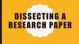Dissecting a Research Paper