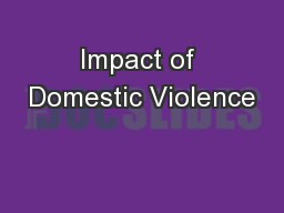 Impact of Domestic Violence