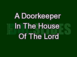 A Doorkeeper In The House Of The Lord