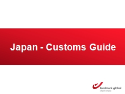Japan - Customs Guide