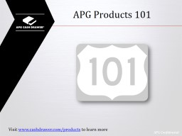 APG Products 101 PowerPoint PPT Presentation