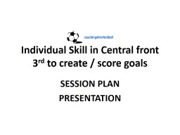 Individual Skill in Central front 3