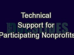 Technical Support for Participating Nonprofits