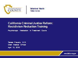 California Criminal Justice Reform: Recidivism Reduction Tr