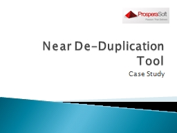 Near De-Duplication Tool