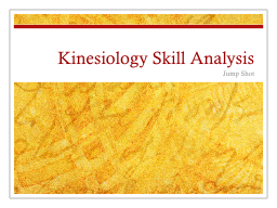 Kinesiology Skill Analysis PowerPoint PPT Presentation