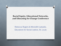 Racial Equity, Educational Networks, and Educating for Chan