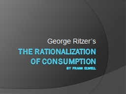 The rationalization  of consumption