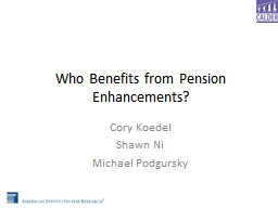 Who Benefits from Pension Enhancements?