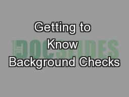 Getting to Know Background Checks