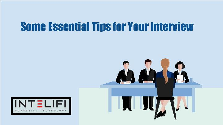 Some Essential Tips for Your Interview