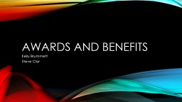 Awards and Benefits PowerPoint PPT Presentation