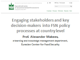 Engaging stakeholders and key decision-makers into FSN poli