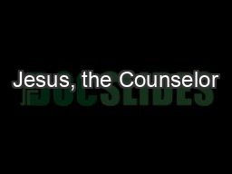 Jesus, the Counselor