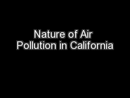 Nature of Air Pollution in California