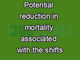 Potential reduction in mortality associated with the shifts PowerPoint PPT Presentation