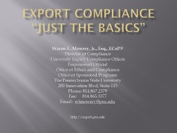 "EXPORT COMPLIANCE ""Just the Basics"" PowerPoint PPT Presentation"