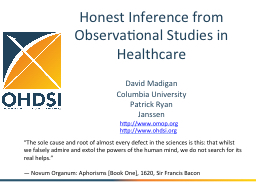 Honest Inference from Observational Studies in Healthcare
