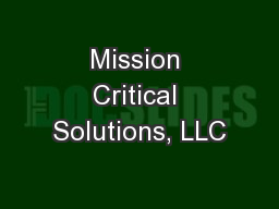 Mission Critical Solutions, LLC