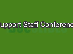Support Staff Conference PowerPoint PPT Presentation