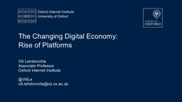 The Changing Digital Economy: Rise of Platforms PowerPoint PPT Presentation