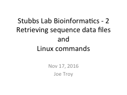 Stubbs Lab Bioinformatics - 2