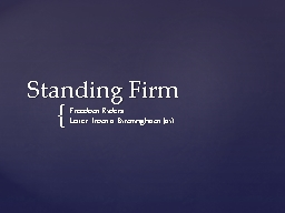 Standing Firm PowerPoint PPT Presentation