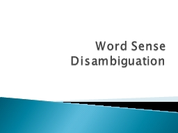 Word Sense Disambiguation PowerPoint PPT Presentation
