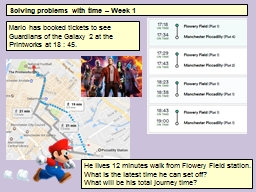 Solving problems with time – Week 1 PowerPoint PPT Presentation