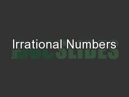 Irrational Numbers PowerPoint PPT Presentation