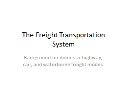 The Freight Transportation System