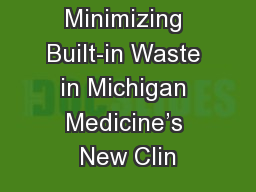 Minimizing Built-in Waste in Michigan Medicine's New Clin
