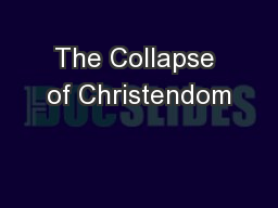 The Collapse of Christendom