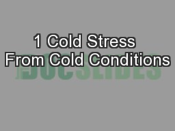 1 Cold Stress From Cold Conditions