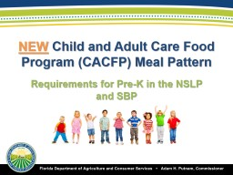 NEW  Child and Adult Care Food Program (CACFP) Meal Pattern