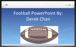 Football PowerPoint By: