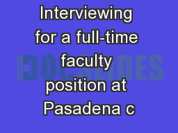 Interviewing for a full-time faculty position at Pasadena c