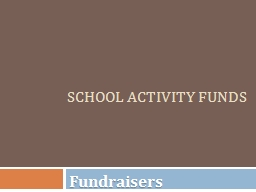 School Activity Funds PowerPoint PPT Presentation
