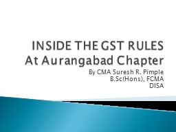 INSIDE THE GST RULES PowerPoint PPT Presentation