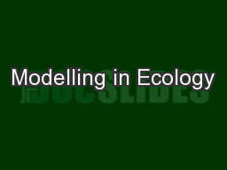 Modelling in Ecology